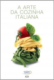A Arte Da Cozinha Italiana