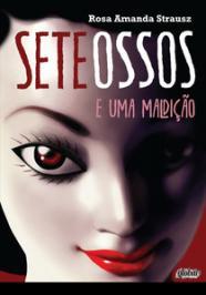 SETE OSSOS E UMA MALDIÇÃO