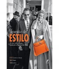 Questao De Estilo - 20 Itens Iconicos Que Mudaram A Historia Da Moda