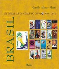 Brasil - Em Todas As 20 Copas Do Mundo 1930-2014