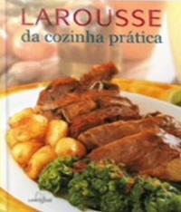 Larousse Da Cozinha Pratica