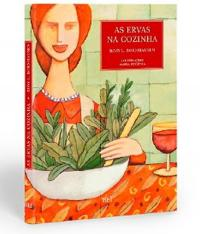 Ervas Na Cozinha, As - Vol 02 - 03 Ed