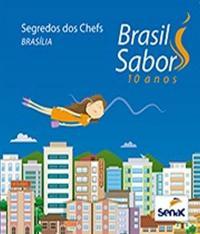 Brasil Sabor Brasilia - Segredos Dos Chefs - 9 Ed