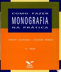 Como Fazer Monografia Na Pratica - 12 Ed