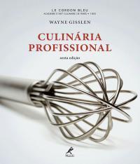 Culinaria Profissional - 6 Ed