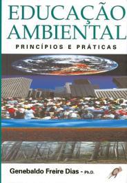 EDUCAÇÃO AMBIENTAL: PRINCÍPIOS E PRÁTICAS