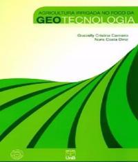 Agricultura Irrigada No Foco Da Geotecnologia