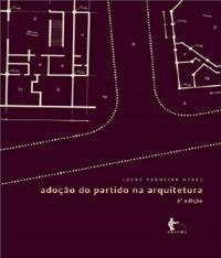 Adocao Do Partido Na Arquitetura - 03 Ed