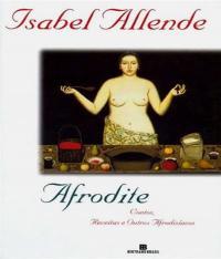 Afrodite - Contos, Receitas E Outros Afrodisiacos