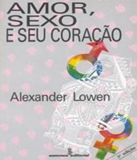 Amor, Sexo E Seu Coracao - 03 Ed