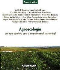 Agroecologia - Um Novo Caminho Para A Extensao Rural Sustentavel