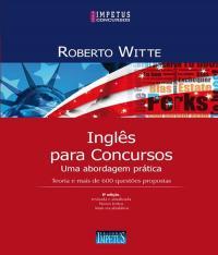 INGLES PARA CONCURSOS - UMA ABORDAGEM PRATICA - 06 ED