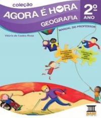 Agora E Hora - Geografia - 2 Ano - Ef I