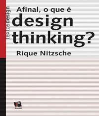 Afinal, O Que E Design Thinking?