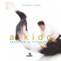 Aikido - Tecnica E Filosofia - 03 Ed