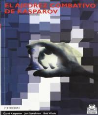 Ajedrez Combativo De Kasparov