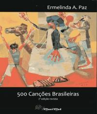 500 Cancoes Brasileiras - 02 Ed