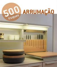 500 Truques - Arrumacao