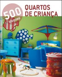 500 Truques - Quartos Para Criancas