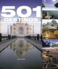 501 Destinos Que Merecem Ser Visitados