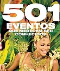 501 Eventos Que Merecem Ser Conhecidos