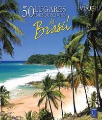 50 Lugares Inesqueciveis Do Brasil
