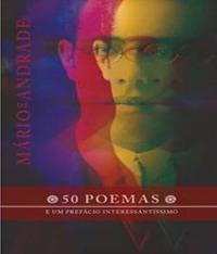 50 Poemas E Um Prefacio Interessantissimo