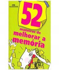52 Maneiras De Melhorar A Memoria