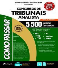 Como Passar Em Concursos De Tribunais Analista - 5.500 Questoes Comentadas - 07 Ed