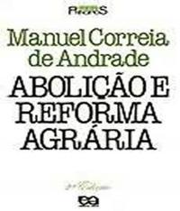 Abolicao E Reforma Agraria