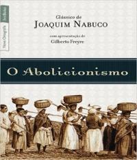 Abolicionismo, O