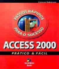 Access 2000 - Pratico E Facil