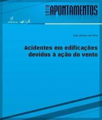 Acidentes Em Edificacoes Devido A Acao Do Vento