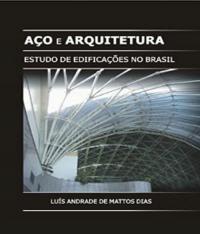 Aco E Arquitetura - Estudo De Edificacoes No Brasil