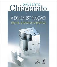 Administracao - Teoria, Processo E Pratica - 05 Ed