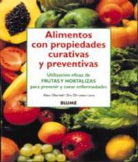 Alimentos Con Propiedades Curativas Y Preventivas