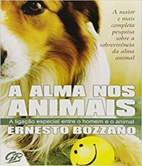 Alma Nos Animais, A