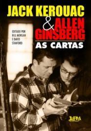Jack Kerouac E Allen Ginsberg: As Cartas