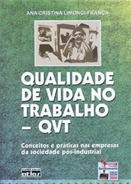 QUALIDADE DE VIDA NO TRABALHO - QVT - 2 ED