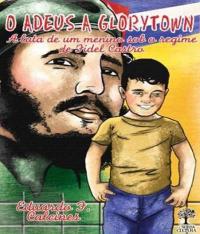 Adeus A Glorytown, O