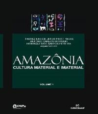 Amazonia - Cultura Material E Imaterial - Vol 01