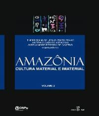 Amazonia - Cultura Material E Imaterial - Vol 02