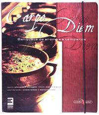 Carpe Diem - Banquete De Aromas E Temperos