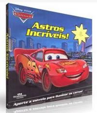 Carros - Astros Incriveis!