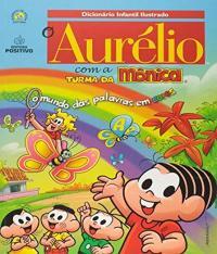 Dicionario Aurelio Com A Turma Da Monica