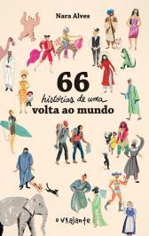 66 HISTÓRIAS DE UMA VOLTA AO MUNDO