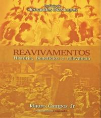 Reavivamentos - Historia, Beneficios E Relevancia