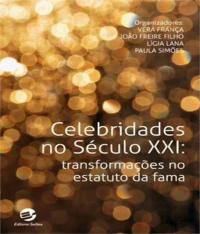 Celebridades No Seculo Xxi