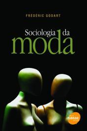 Sociologia Da Moda