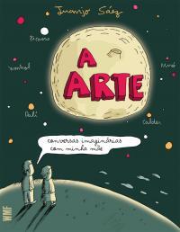A ARTE: CONVERSAS IMAGINÁRIAS COM MINHA MÃE
